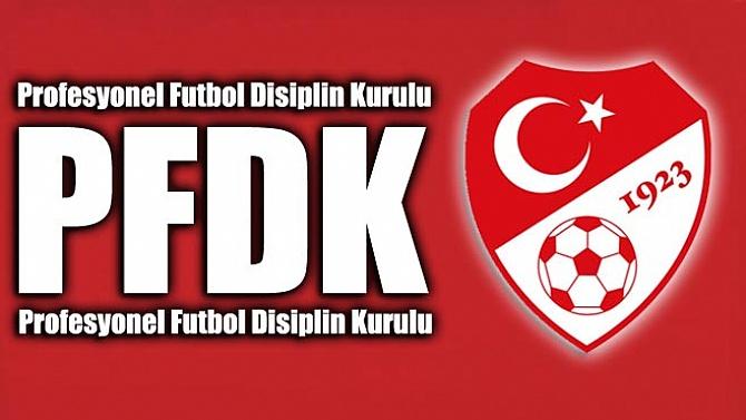 İşte PFDK kararları!