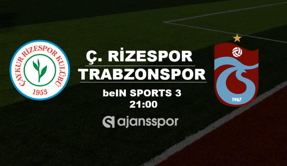 Çaykur Rizespor - Trabzonspor (Canlı Skor)