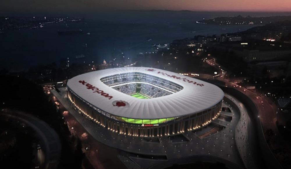 Vodafone Park, Liverpool ve Chelsea'yi konuk edecek