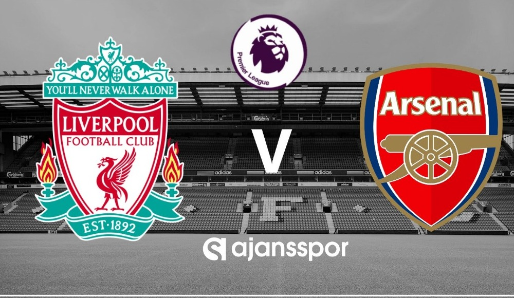 Liverpool - Arsenal (Canlı Skor)