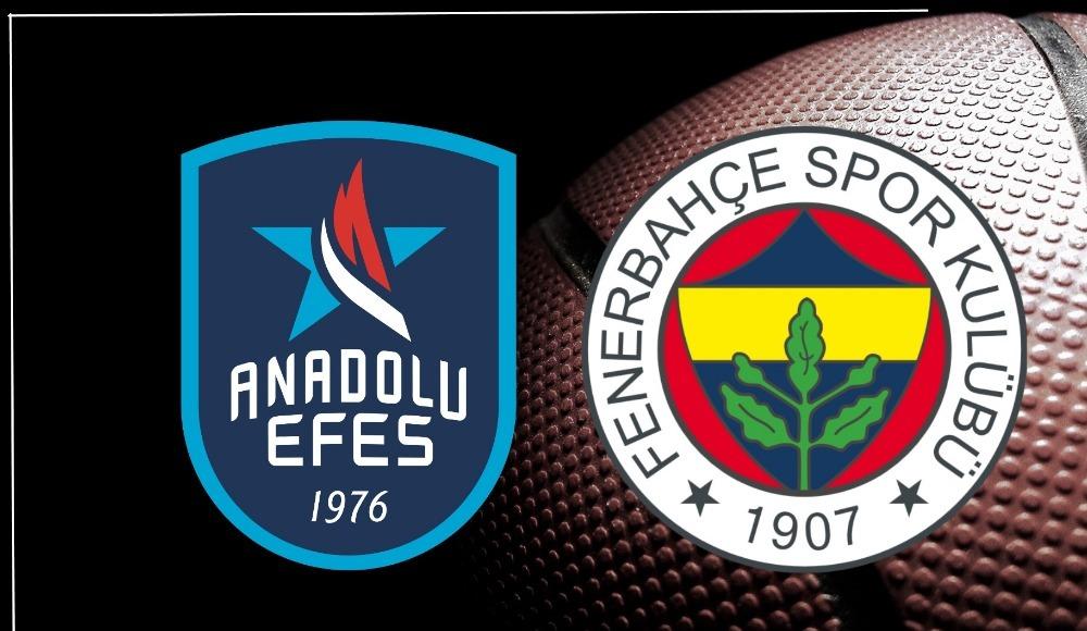Anadolu Efes - Fenerbahçe (Canlı Skor)