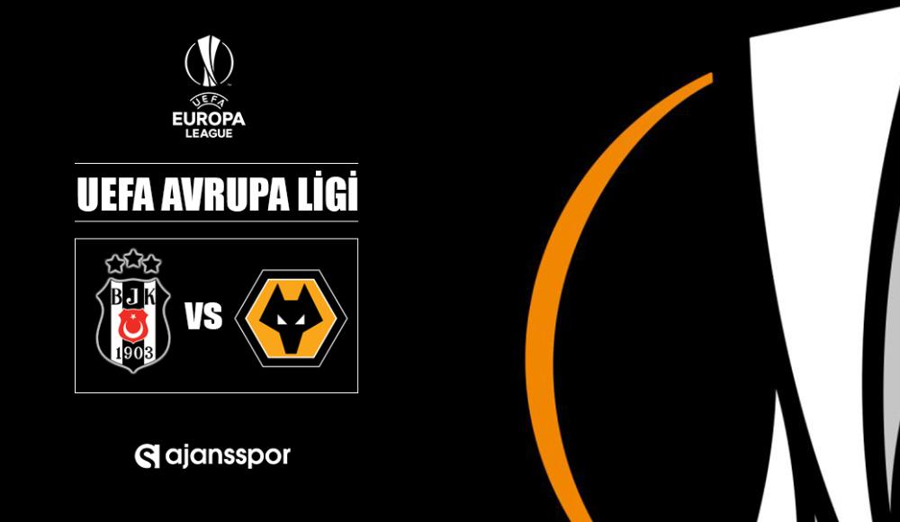 Beşiktaş - Wolverhampton (Canlı Skor)