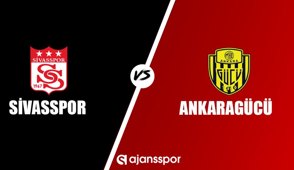 Sivasspor - Ankaragücü (Canlı Skor)