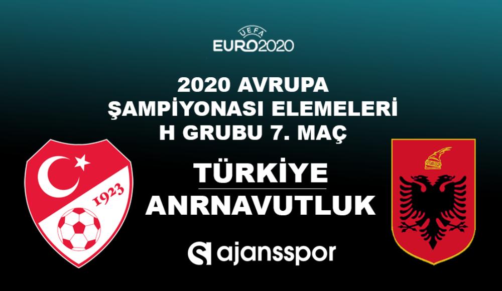Türkiye - Arnavutluk (Canlı Skor)