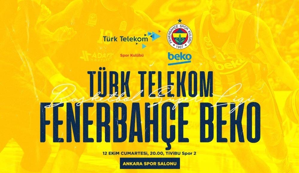Türk Telekom - Fenerbahçe Beko (Canlı Skor)
