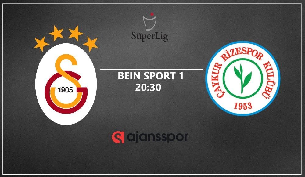 Galatasaray - Rizespor yayın takip