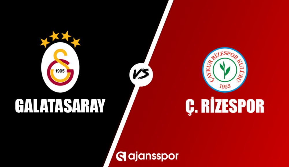 Galatasaray - Çaykur Rizespor (Canlı Skor)