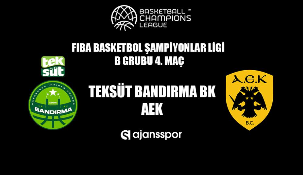Teksüt Bandırma - AEK Athens (Canlı Skor)