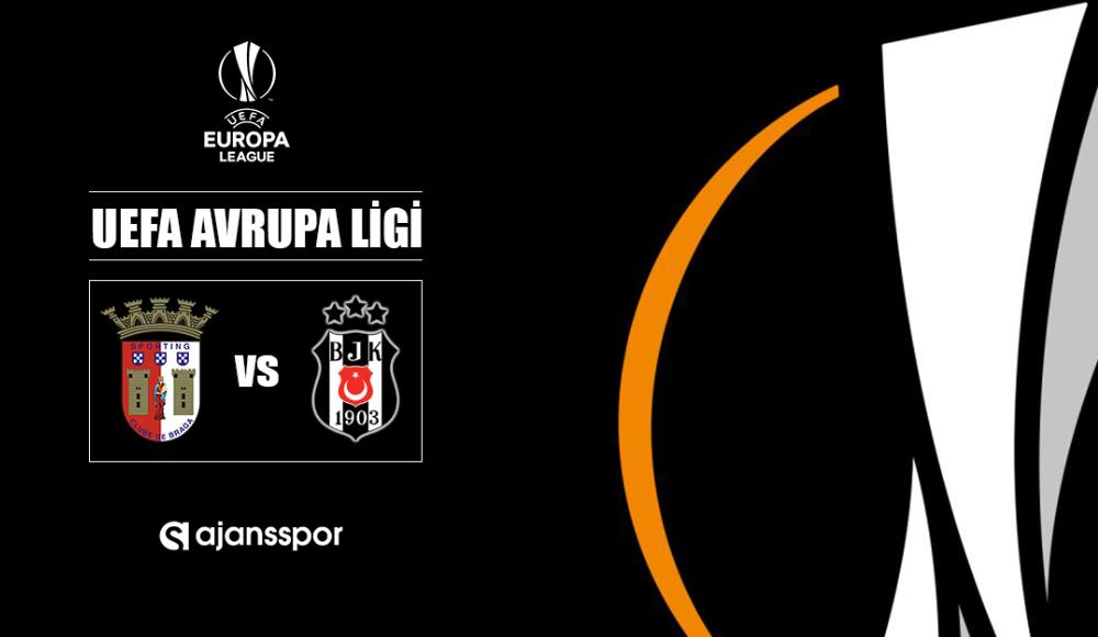 Braga - Beşiktaş (Canlı Skor)