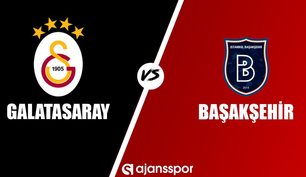 Galatasaray - Medipol Başakşehir (Canlı Skor)
