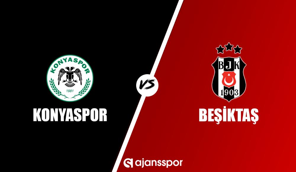 Konyaspor - Beşiktaş (Canlı Skor)