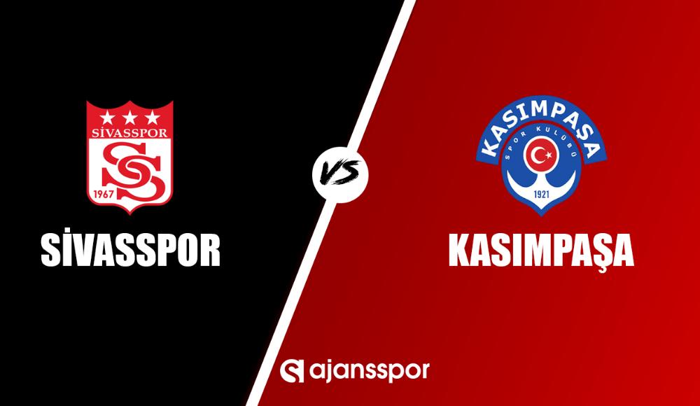 Sivasspor - Kasımpaşa (Canlı Skor)