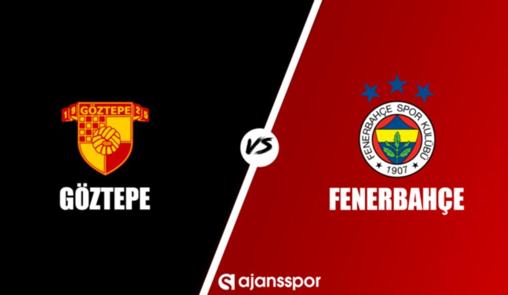 Göztepe - Fenerbahçe (Canlı Skor)
