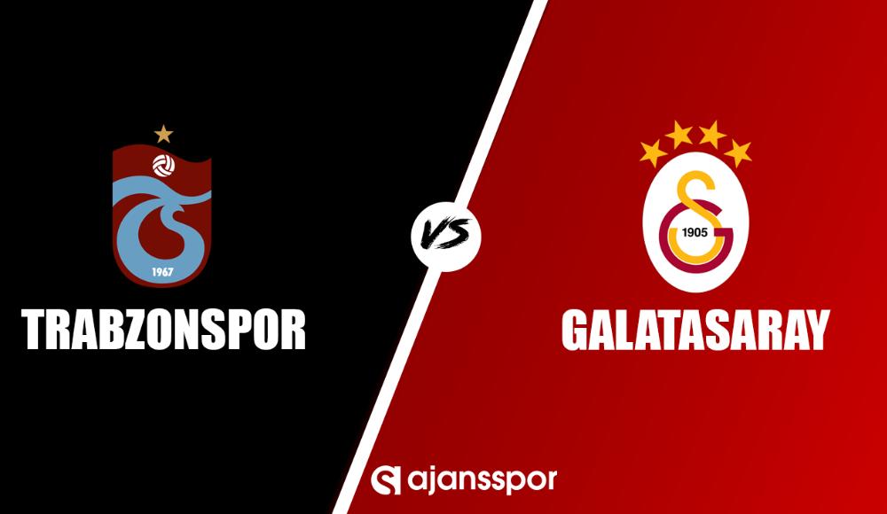Trabzonspor - Galatasaray (Yayın seyret)
