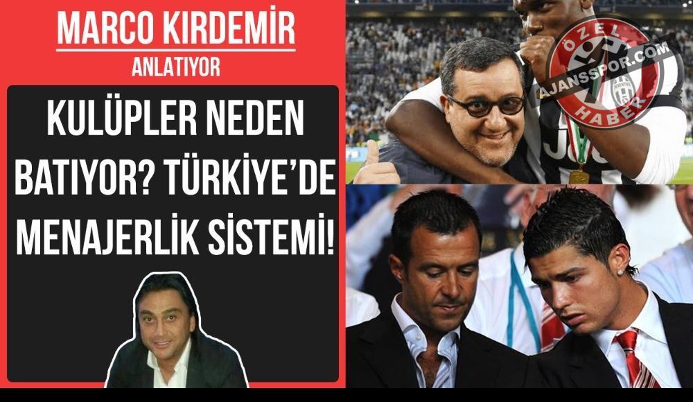 Marco Kırdemir, Türkiye'de menajerlik sistemini anlattı!
