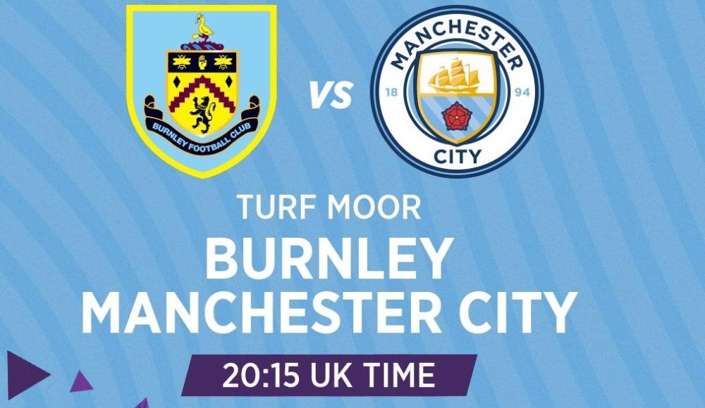 Burnley - Manchester City (Canlı Skor)