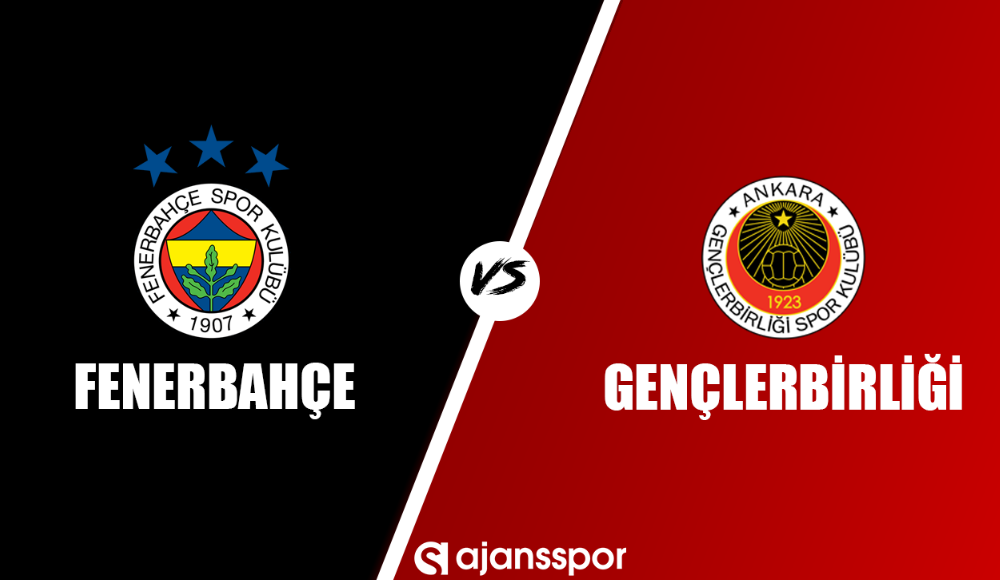 Fenerbahçe - Gençlerbirliği (Canlı Skor)