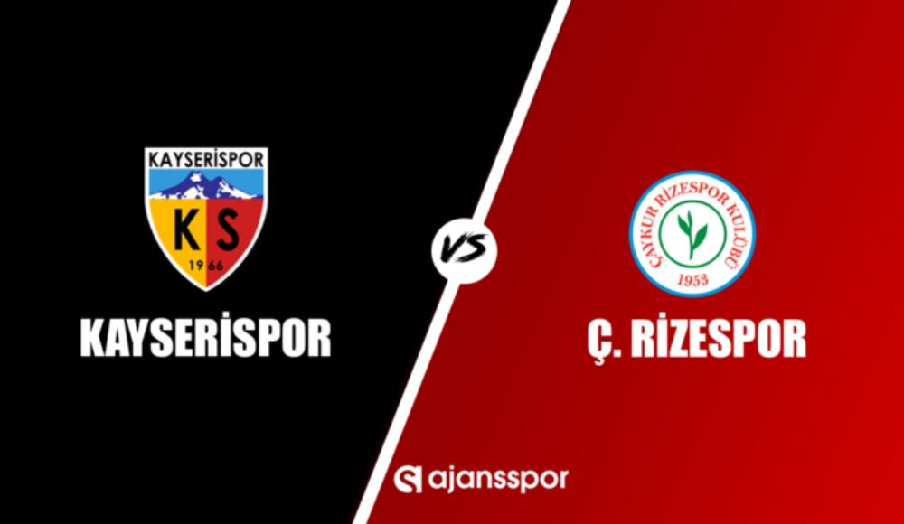 Kayserispor - Rizespor (Canlı Skor)