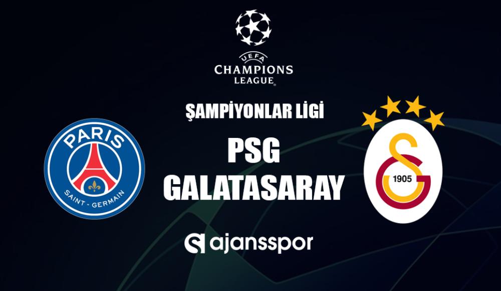 Paris Saint-Germain - Galatasaray (Canlı Skor)