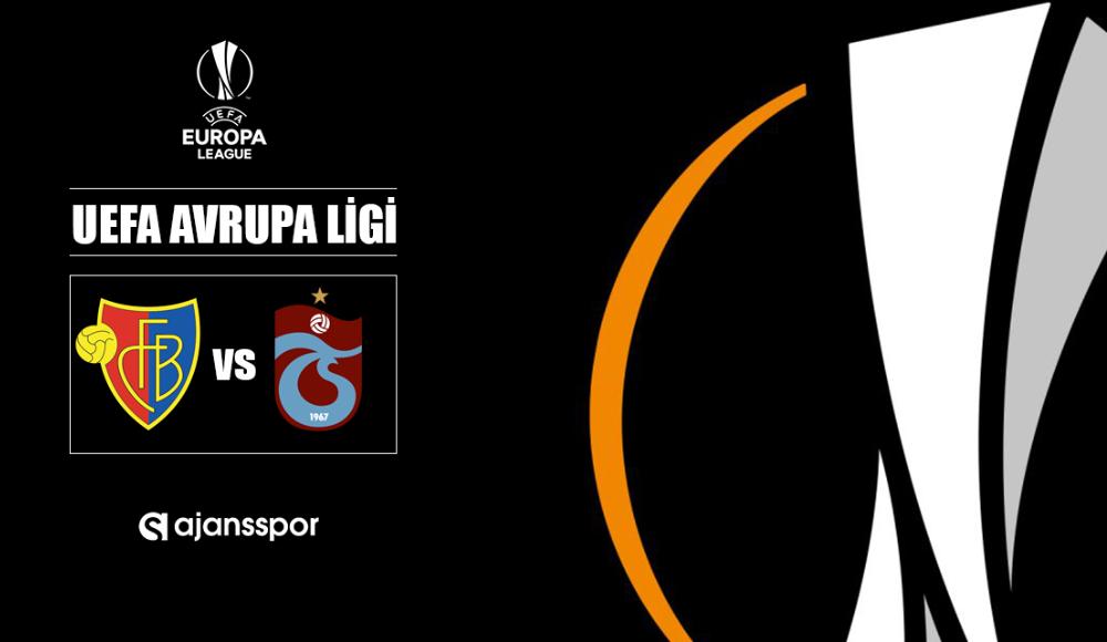 Basel - Trabzonspor (Canlı yayın)