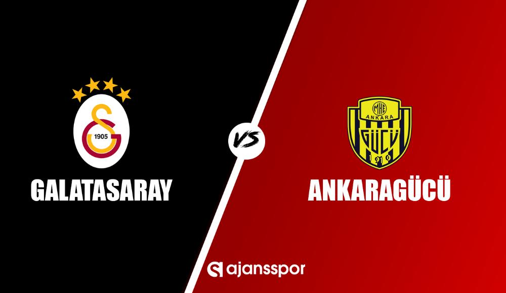 Galatasaray - Ankaragücü (Canlı maç izle)