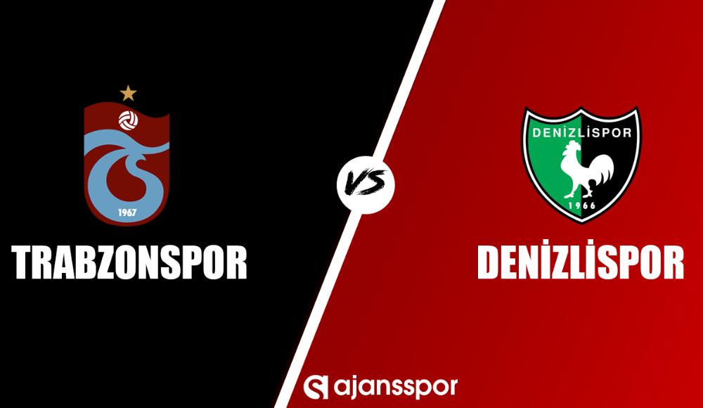 Trabzonspor - Denizlispor (Canlı Skor)
