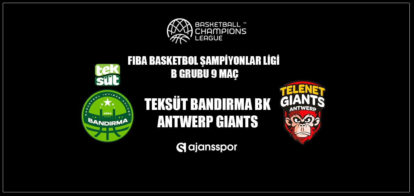 Teksüt Bandırma BK - Antwerp Giants (Canlı Skor)