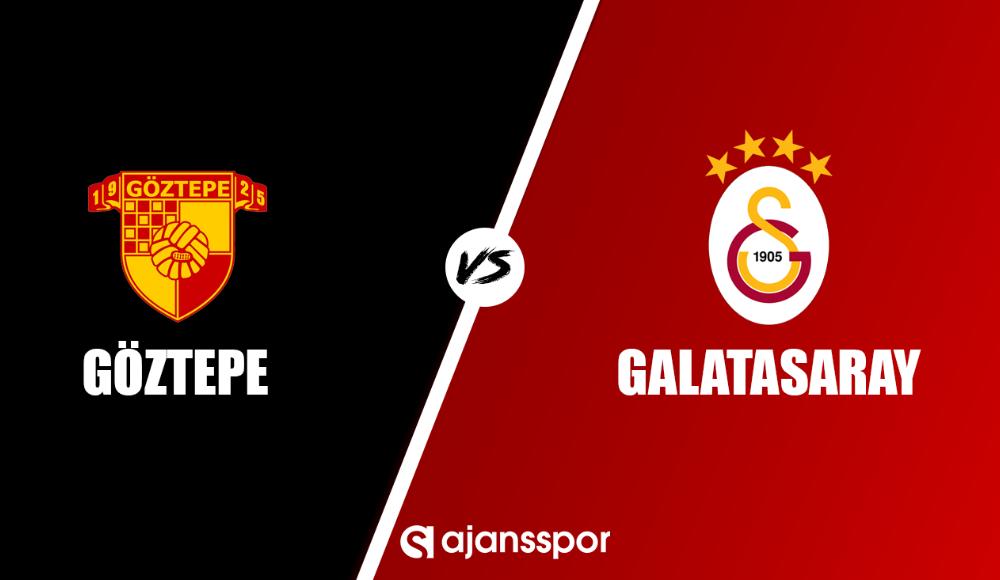 Göztepe - Galatasaray (Şifresiz maç yayını)