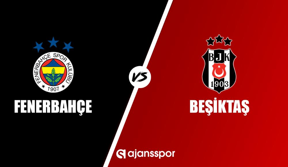 Fenerbahçe - Beşiktaş (Şifresiz maç yayını)