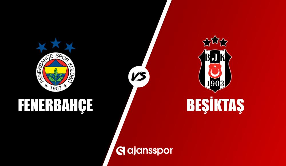 Fenerbahçe - Beşiktaş maç izle
