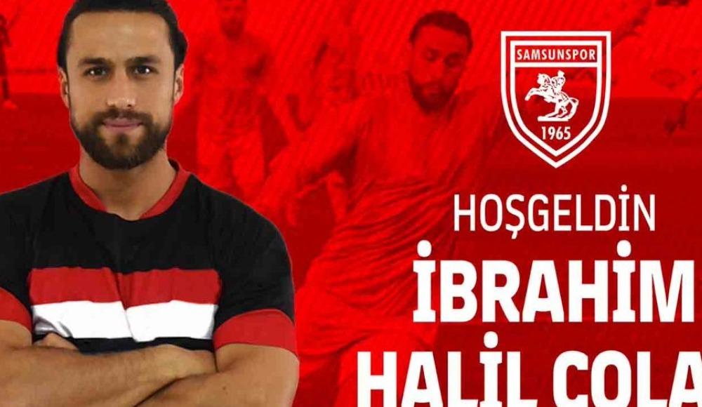 İbrahim Halil Çolak, Samsunspor'da!