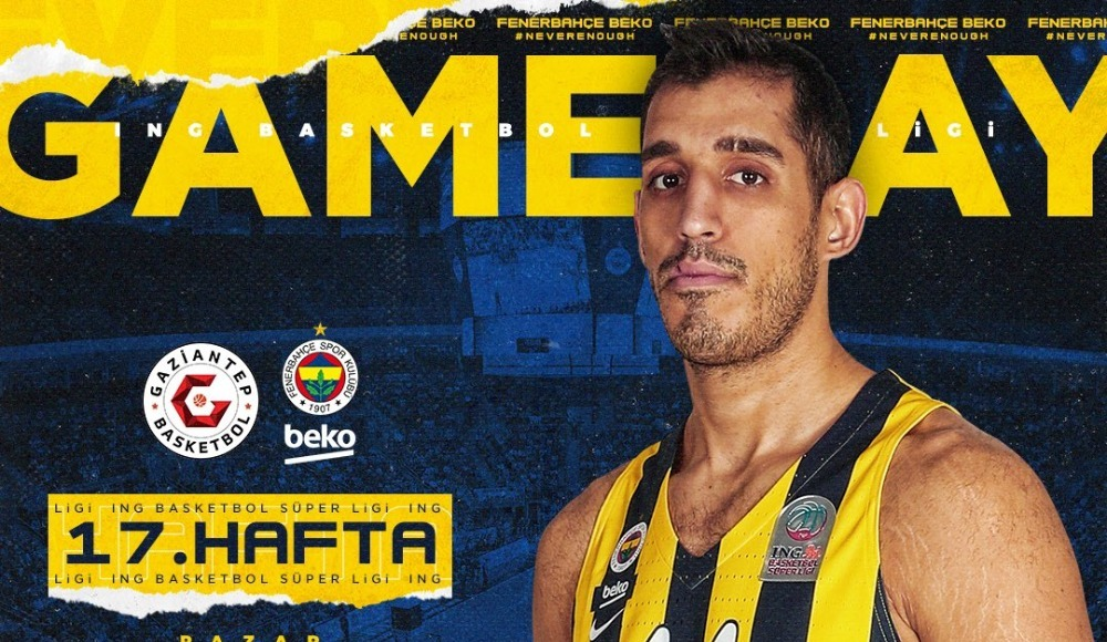 Gaziantep Basketbol - Fenerbahçe Beko (Canlı Skor)