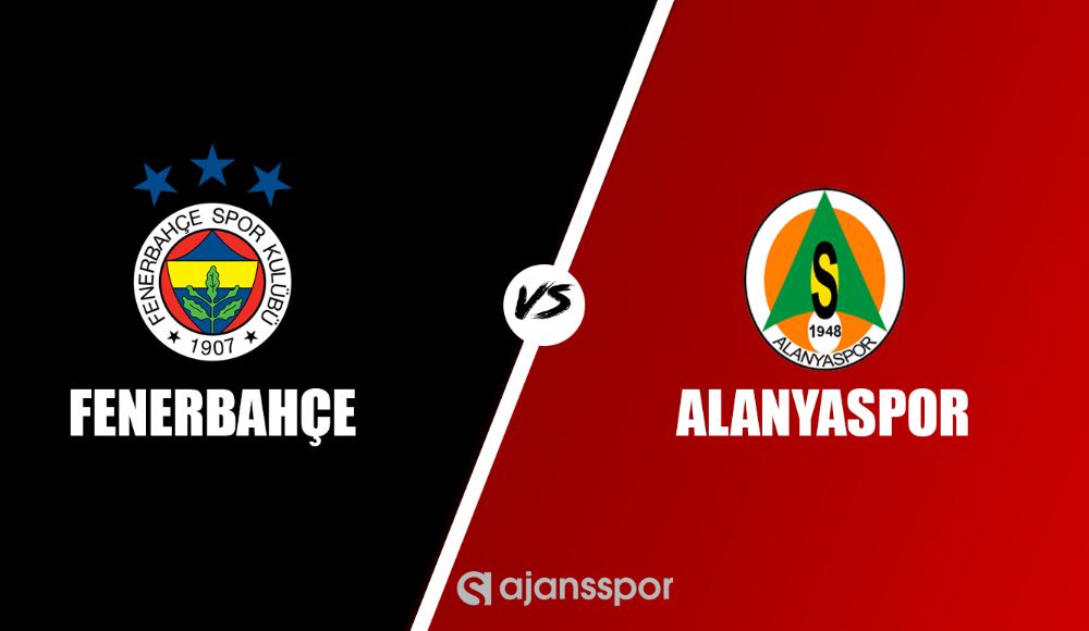 Fenerbahçe - Alanyaspor (Maç izle)