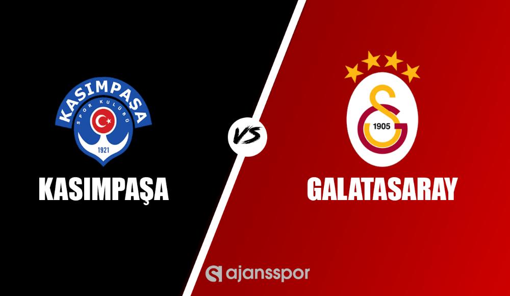 Kasımpaşa - Galatasaray (Maç yayın)