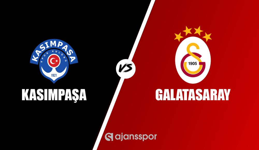 Kasımpaşa - Galatasaray maçı canlı izle!