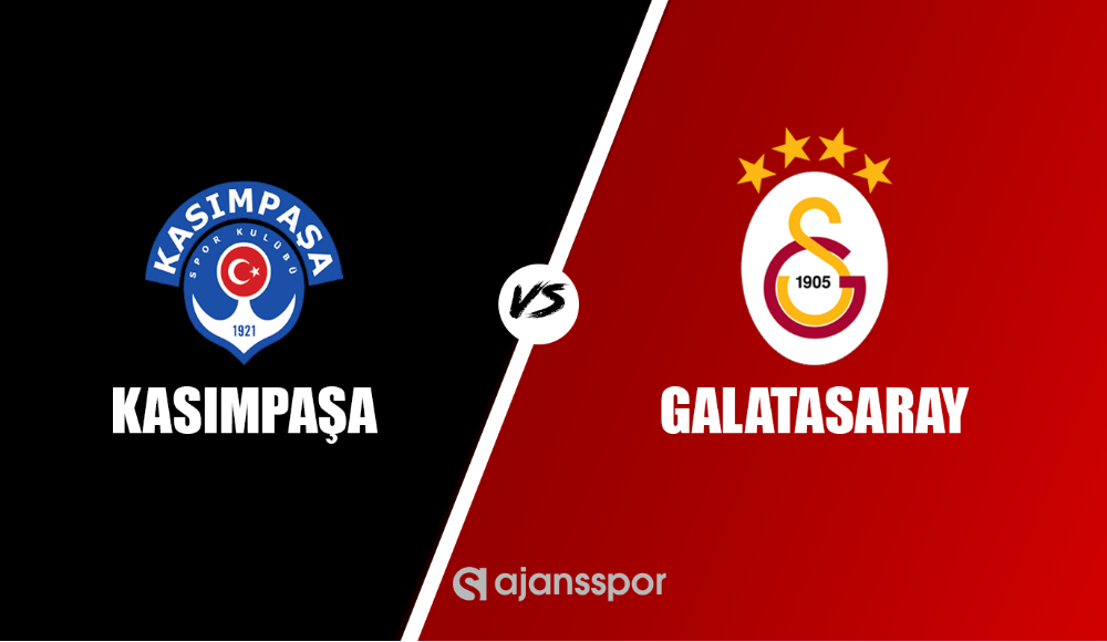Canlı maç izle: Kasımpaşa - Galatasaray