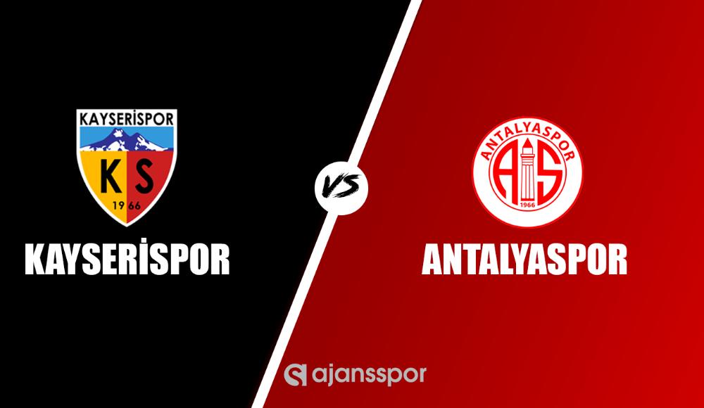 Kayserispor - Antalyaspor (Canlı Skor)