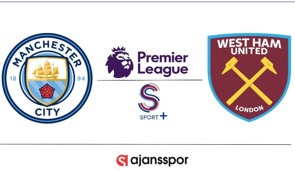 Manchester City - West Ham United (Canlı Skor)