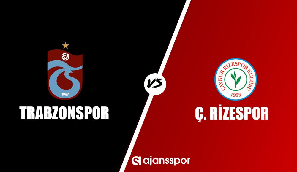 Trabzonspor - Çaykur Rizespor (Canlı izle)