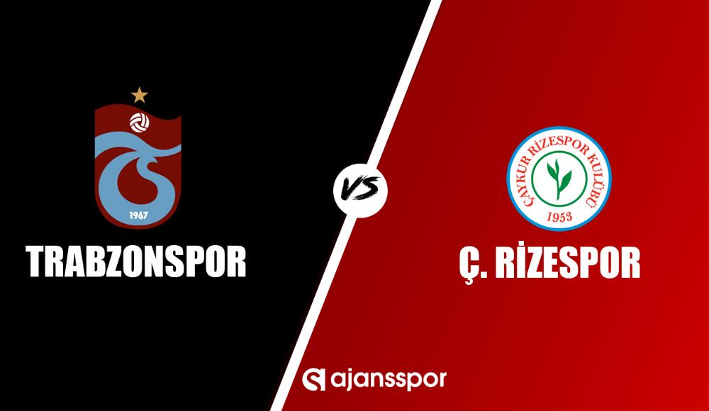 Trabzonspor - Çaykur Rizespor (Canlı Skor)