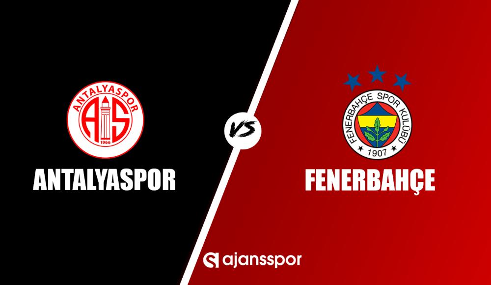 Antalyaspor - Fenerbahçe (Canlı izle)