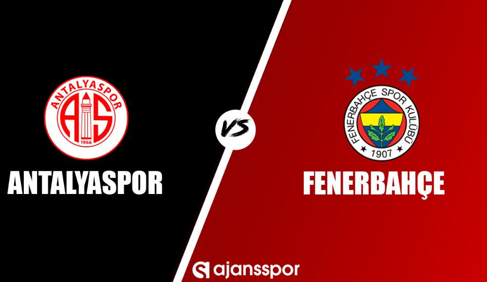 Lig TV canlı maç izle: Antalyaspor Fenerbahçe