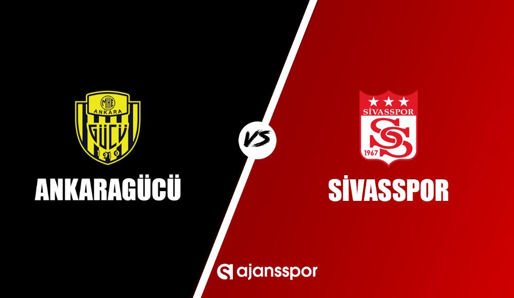Ankaragücü - Sivasspor (Canlı Skor)