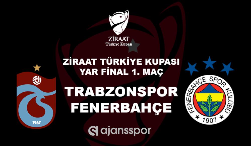 Trabzonspor - Fenerbahçe (Canlı Skor)