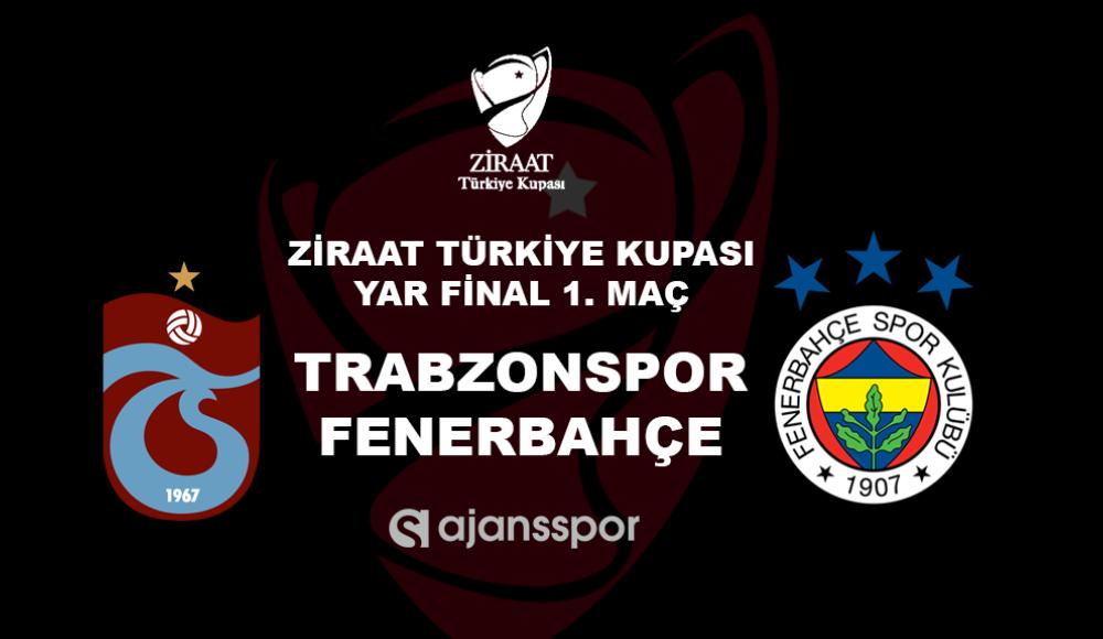 Trabzonspor - Fenerbahçe (Canlı Anlatım)
