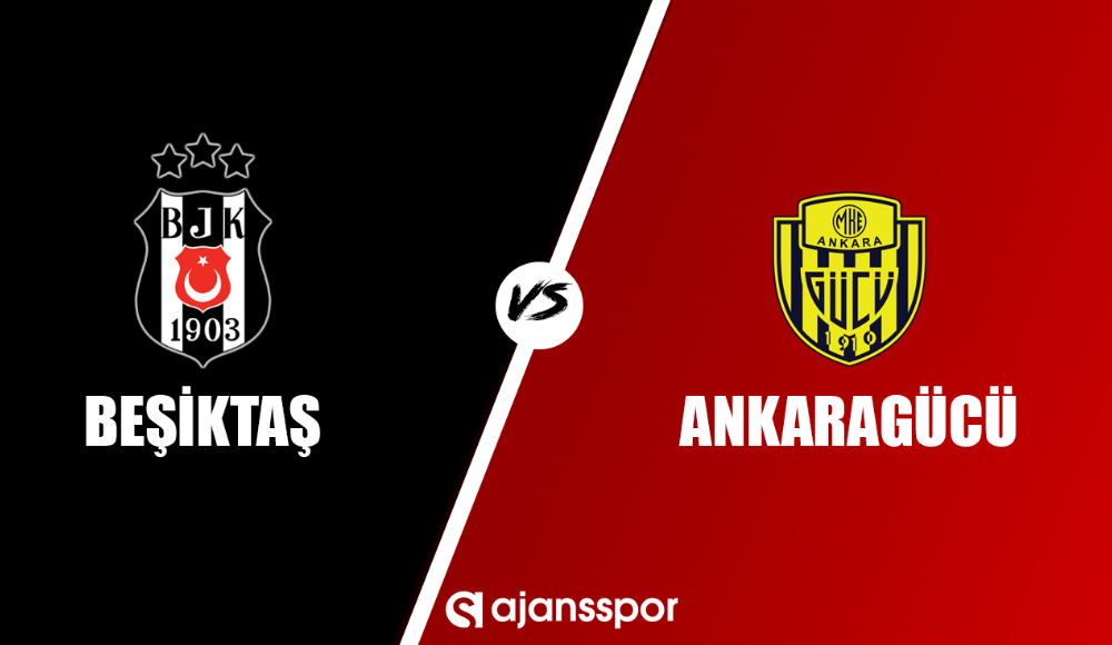 Beşiktaş Ankaragücü maçı canlı seyret!