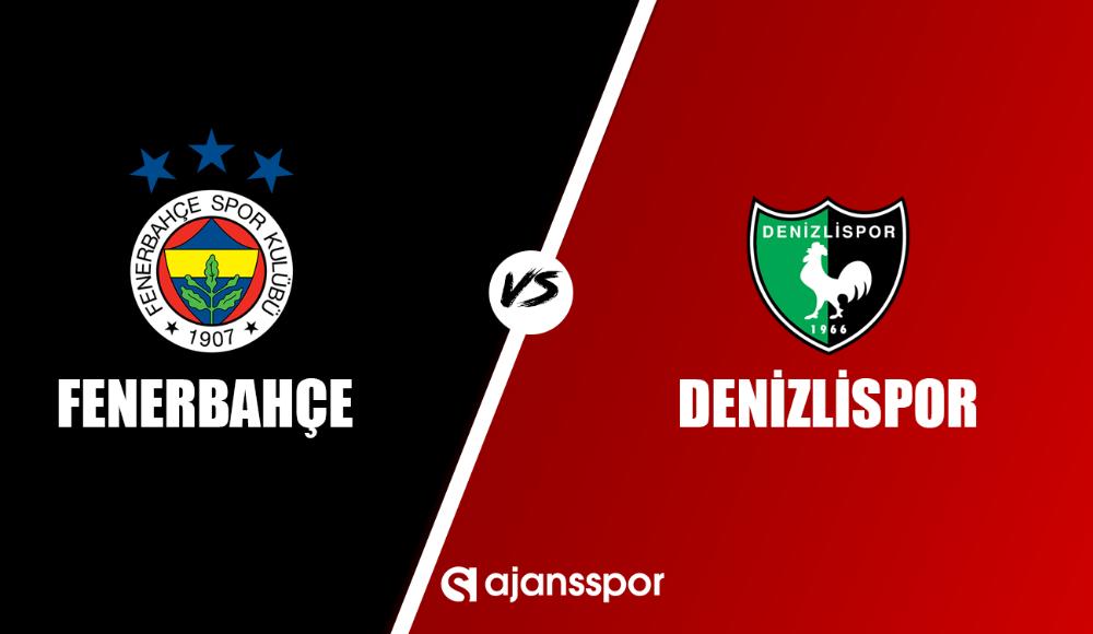 Fenerbahçe Denizlispor maçı canlı izle!