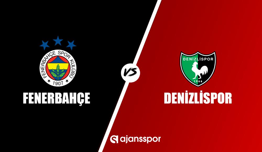 Fenerbahçe - Denizlispor (Canlı Skor)