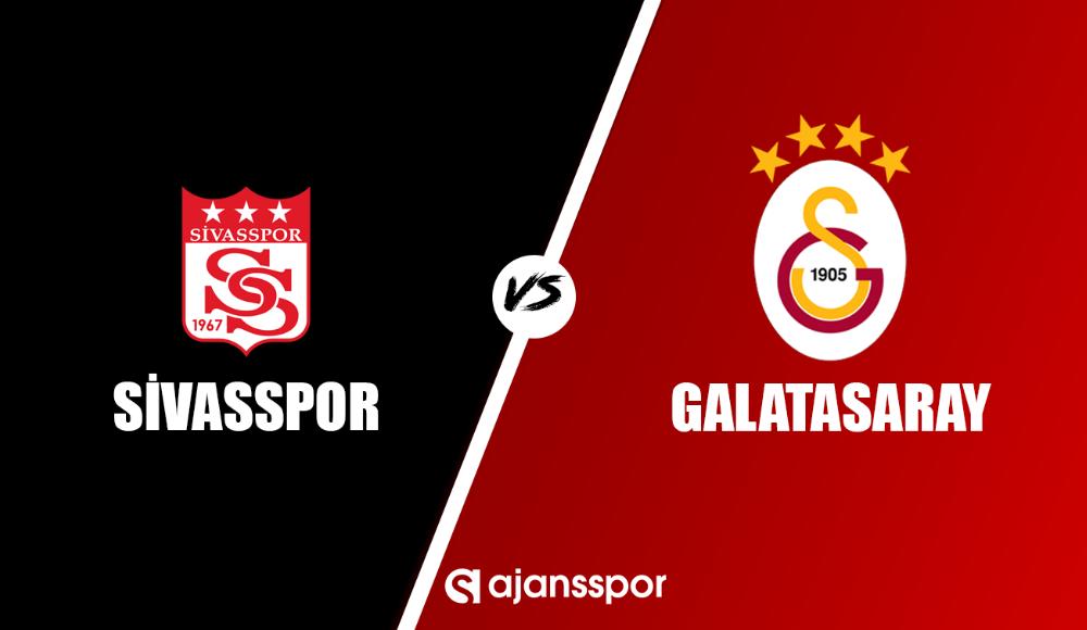 Sivasspor - Galatasaray maçı canlı izle!