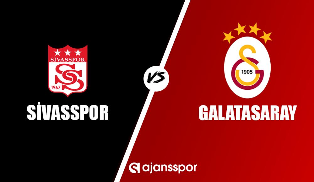 Sivasspor - Galatasaray maçı canlı seyret!